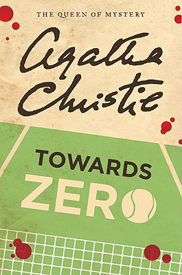 Towards Zero By Christie, Agatha