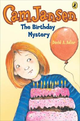 Cam Jansen and the Birthday Mystery By Adler, David A./ Natti, Susanna (ILT)