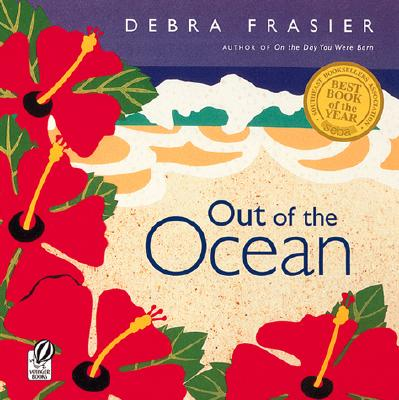 Out of the Ocean By Frasier, Debra
